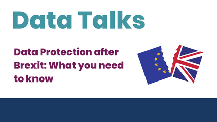 Data Talks Data protection after Brexit